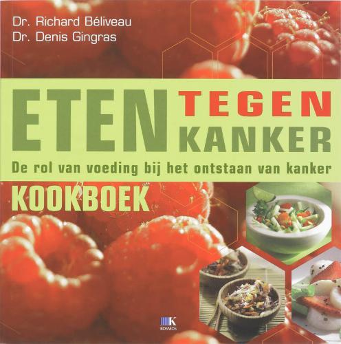 eten-tegen-kanker-kookboekr-beliveau-d-gingras-9789021514222-4-1-image[1]
